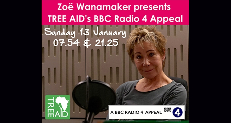 Tree Aid BBC Radio 4 Appeal